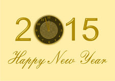 Happy New Year 2015 with a clock. Happy New Year 2015 lettering in gold with a clock on yellow royalty free illustration