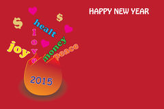 HAPPY NEW YEAR 2015. Come to en egg joy, love, peace, money, health. happy new year royalty free illustration