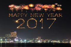 2017 Happy New Year Fireworks over Pattaya beach at night, Thail. 2017 Happy New Year Fireworks celebrating over Pattaya beach at night, Thailand Royalty Free Stock Image