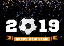 Happy New Year 2019 with football ball and confetti on the background. Soccer ball vector illustration on black. Background stock illustration