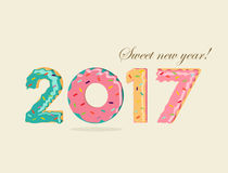 Happy New Year 2017 fun dessert donut cake card. Sweet Happy New Year 2017, fun typography design with dessert donut cake food numbers. EPS10 vector Stock Photography