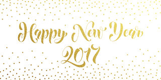Happy New Year 2017 gold glitter card, poster. Happy New Year 2017 gold glitter lettering design. Christmas greeting card, poster, banner. Vector golden Stock Image