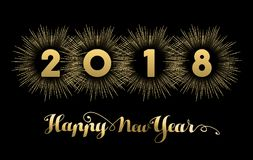 Happy New Year 2018 gold firework quote card. Happy New Year 2018 gold number typography greeting card with fireworks explosion in night sky. EPS10 vector Royalty Free Stock Photos