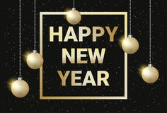 Happy New Year Golden Text On Black Glowing Background With Sniny Christmas Balls Royalty Free Stock Images