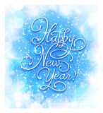 Happy New Year. New Year greeting card. Hand made lettering on shiny background Stock Photo