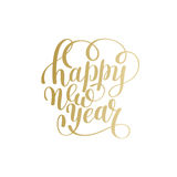 Happy New Year hand lettering congratulate gold inscription logo. Design, Christmas greeting card, calligraphy vector illustration royalty free illustration