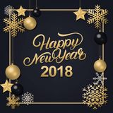 Happy New Year 2018 hand written lettering with golden decoration ornament. Frame with snowflakes and balls. Trendy design. Premium luxury card. Black Royalty Free Stock Photography