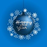 Happy new year inscription on a blue christmas ball. Greeting card design template with 3D typography label Royalty Free Stock Image