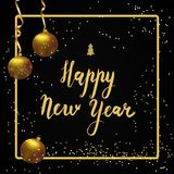 Happy new year Lettering. Golden ball,golden ribbons and glitter. Happy new year Calligraphic Lettering. Golden ball with shiny snowflakes, balls hanging on Royalty Free Stock Images