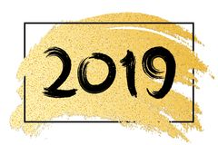 Happy new year 2019. Luxury banner of golden glitters. Hand drawn. Gold brush in grunge style. Black frame. Black calligraphy. Vec. Tor illustration. EPS 10 Royalty Free Stock Images