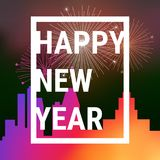 Happy New Year Modern Frame for Greeting Card, Night Big. City Background with Salute, Firework. Vector Illustration Royalty Free Stock Photo