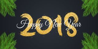 Happy new year 2018. Numbers of golden glitters with white text on a dark background. Christmas tree. Abstract background for the. Banner. Brush in grunge style Royalty Free Stock Images