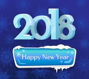 Happy New Year 2018 Poster Vector Illustration. Happy New Year 2018 poster with icy sign with congratulation on blue background. Vector illustration with snow Stock Photography