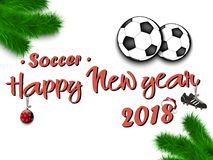 Happy New Year 2018 and soccer balls. With Christmas branches from the Christmas tree. Vintage postcard. Vector illustration Royalty Free Stock Photography