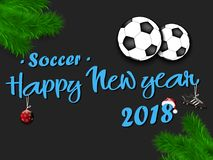Happy New Year 2018 and soccer balls. With Christmas branches from the Christmas tree. Vintage postcard. Vector illustration Royalty Free Stock Photos