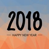 Happy new year 2018 Text Design Vector illustration on lowpoly background. Hand drawn lettering. Happy new year 2018 Text Design Vector illustration on lowpoly Stock Image