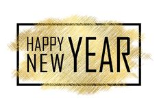 Happy New Year text. Gold Happy New Year or Christmas isolated background. Black border frame. Golden texture for card. Holiday celebration decoration stock illustration
