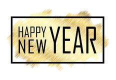 Happy New Year text. Gold Happy New Year or Christmas isolated background. Black border frame. Golden texture for card. Holiday celebration decoration royalty free illustration