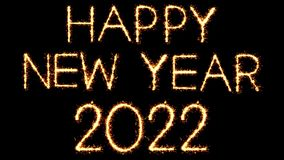 Happy New Year 2022 Text Sparkler Glitter Sparks Firework Loop Animation. Happy New Year 2022 Text Sparkler Writing With Glitter Sparks Particles Firework on stock video