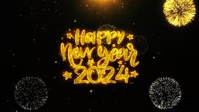 Happy New Year 2024 text wish on firework display explosion particles.