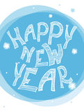 Happy New Year. Typographic poster Happy New Year. Hand drawn Royalty Free Illustration