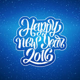 Happy New Year 2016 vector greeting card. Happy New Year 2016 greeting card design. Blue blurred background with snowflakes and white hand lettering inscription Stock Illustration