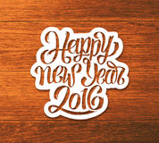Happy New Year 2016 vector greeting card. Happy New Year 2016 greeting card design. Sticker with hand lettering inscription on wood background. Vector festive Royalty Free Illustration