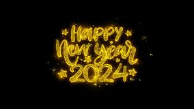 Happy New Year 2024 wish text sparks particles on black background.