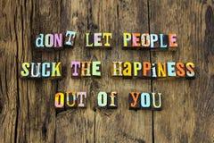 Happy people life enjoy positive letterpress. Happy people life enjoy positive typography letterpress suck happiness funny humorous attitude thinking optimism stock image