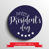 President`s Day in USA Background. graphic design for decoration posters, cards, gift cards. Happy President`s Day hand lettering, american holiday design Royalty Free Stock Photography