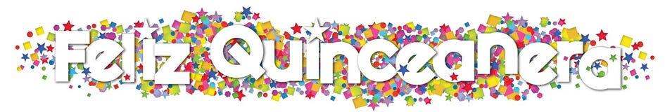 Happy quinceanera art. Quincenera art card invitation happy banner feliz colorful confetti paper stars birthday 15th stock illustration