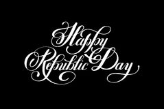 Happy Republic Day handwritten ink lettering inscription. For indian winter holiday 26 January, calligraphy vector illustration Royalty Free Stock Photography