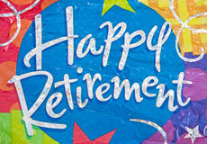 Happy Retirement. A macro image of ' Happy Retirement ' on a colorful background