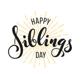 Happy Siblings Day greeting. Hand drawn lettering Royalty Free Stock Photos