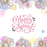 Spring time greeting card. Happy Spring vector text. Spring wording with floral elements and watercolor spots on background. Romantic greeting card in pastel Royalty Free Stock Images