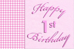 Happy 1st Birthday. Pink gingham on the side with a plush pink background with words Royalty Free Stock Photography