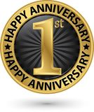 Happy 1st year anniversary gold label, vector. Illustration Stock Photos