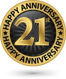 Happy 21st years anniversary gold label, vector. Illustration Stock Photos