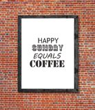 Happy sunday equals coffee written in picture frame. Close Royalty Free Stock Photos