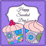 Happy sweetest day card with cupcake Royalty Free Stock Photography