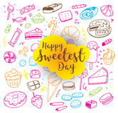 Happy sweetest day. Greeting card or background with hand drawn sweets. Usable for greeting cards, backgrounds, posters Stock Photo