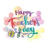 Happy teachers day card. Hand lettering calligrapgy vector illustration