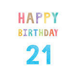 Happy 21th birthday anniversary card. With colorful watercolor text on white background Stock Photo