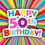 HAPPY 50th BIRTHDAY! card on colorful vector background. HAPPY 50th BIRTHDAY! card on bright and colorful radial background. Vector. Square Format Stock Image