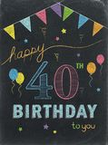 HAPPY 40th BIRTHDAY! color chalk lettering card. HAPPY 40th BIRTHDAY! colorful chalk lettering card with balloons and bunting vector illustration