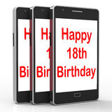Happy 18th Birthday On Phone Means Eighteen. Happy 18th Birthday On Phone Meaning Eighteen Stock Photos