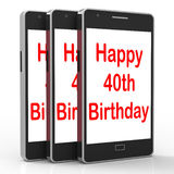 Happy 40th Birthday Smartphone Shows Celebrate Turning Forty Stock Photos