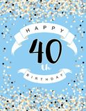 Happy 40th Birthday Vector Illustration. Blue Background With Light Confetti, White Ribbons and Black Letters. Happy 40th Birthday Vector Illustration. Delicate stock illustration