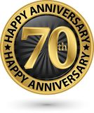 Happy 70th years anniversary gold label, vector. Illustration Royalty Free Stock Image