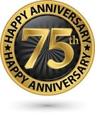 Happy 75th years anniversary gold label, vector. Illustration Stock Photo